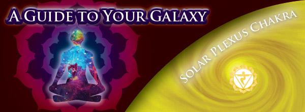 Galaxy Guide - Solar Plexus Chakra
