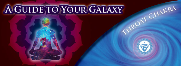 Galaxy Guide - Throat Chakra