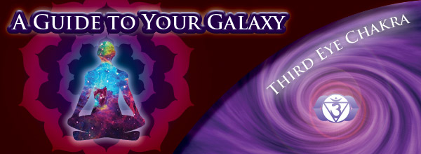 Galaxy Guide - Third Eye Chakra